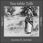 Tea-table Talk