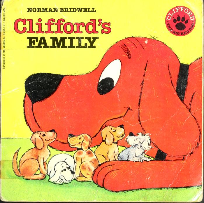 Clifford's Family (Clifford the Big Red Dog) by Norman Bridwell