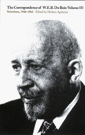 Download The correspondence of W. E. B. Du Bois