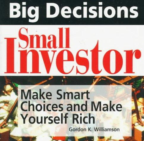 Big Decisions Small Investor