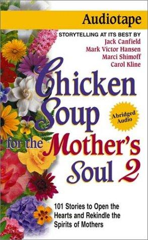 Download Chicken Soup for the Mother's Soul 2