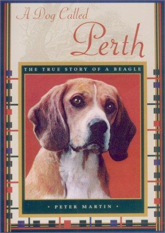A Dog Called Perth