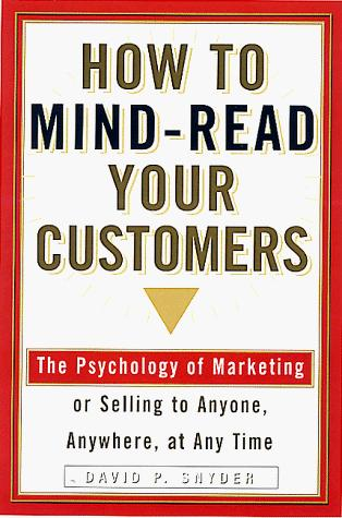 How to mind-read your customers