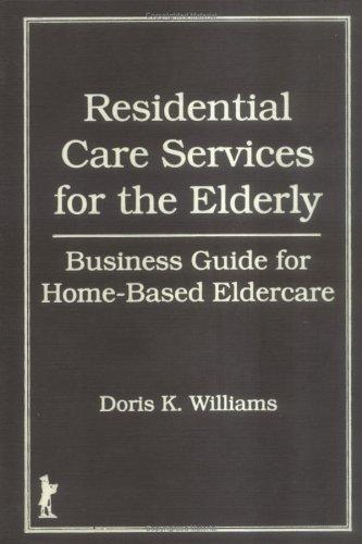 Download Residential care services for the elderly