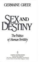 Download Sex and Destiny