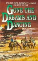 Gone the Dreams and Dancing