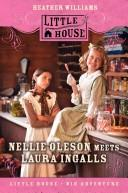 Nellie Oleson Meets Laura Ingalls (Little House)