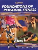 Download Foundations of Personal Fitness, Student Edition