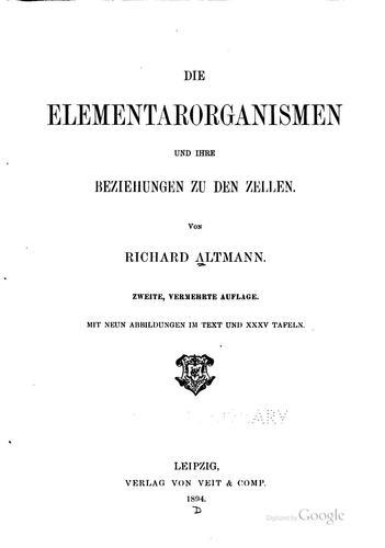 Die Elementarorganismen und ihre Beziehungen zu den Zellen