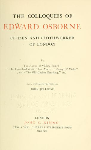 Download The colloquies of Edward Osborne, citizen and clothworker of London