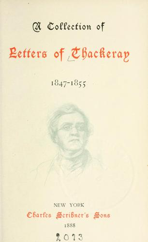 Download A collection of letters of Thackeray, 1847-1855.