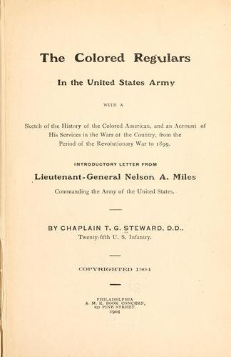 Download The colored regulars in the United States army