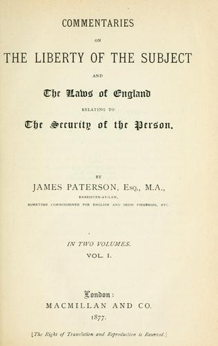 Download Commentaries on the liberty of the subject and the laws of England relating to the security of the person.