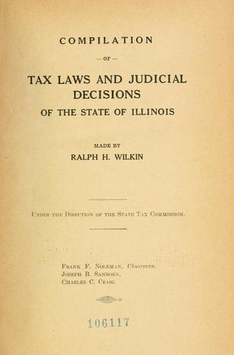 Download Compilation of tax laws and judicial decisions of the state of Illinois