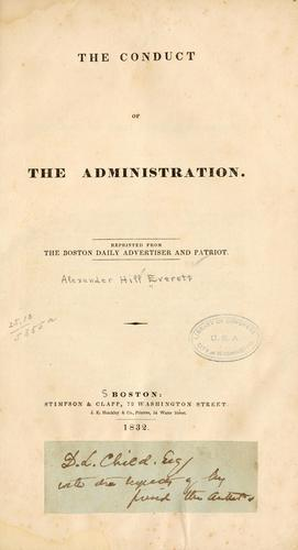 The conduct of the administration.