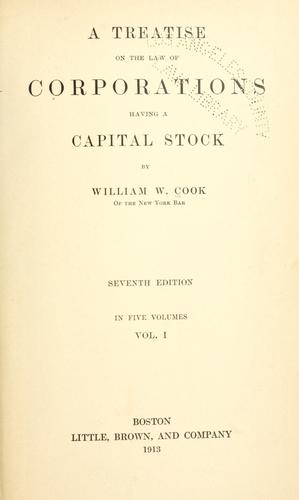 A treatise on the law of corporations having a capital stock