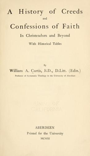 Download A history of creeds and confessions of faith in Christendom and beyond