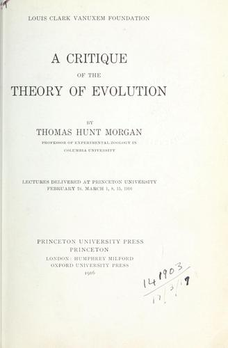 Download A critique of the theory of evolution