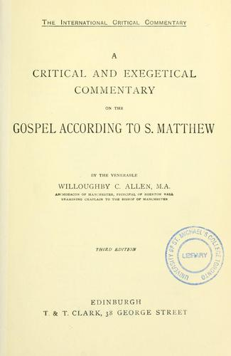 A critical and exegetical commentary on the gospel according to S. Matthew.