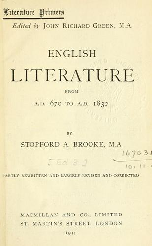 English literature, from A.D. 670 to A.D. 1832.