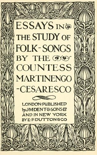 Essays in the study of folk-songs.