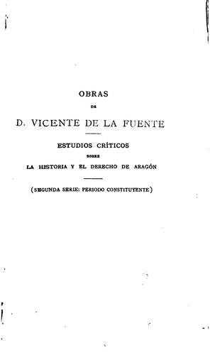 Estudios críticos sobre la historia y el derecho de Aragón