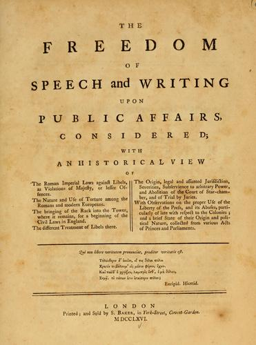 The freedom of speech and writing upon public affairs considered
