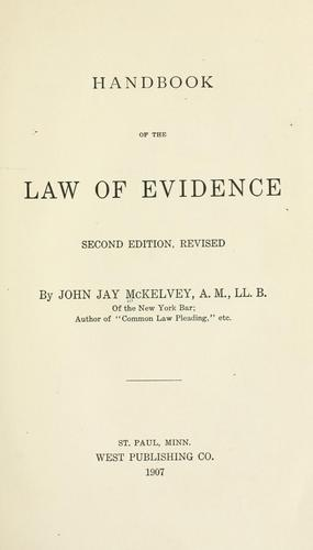 Handbook of the law of evidence.