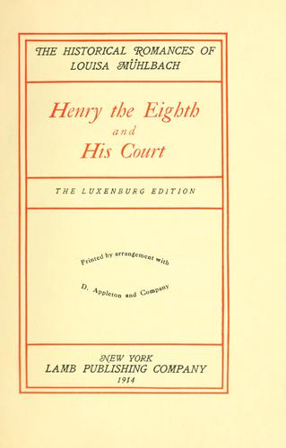 Download Henry the Eighth and his court.
