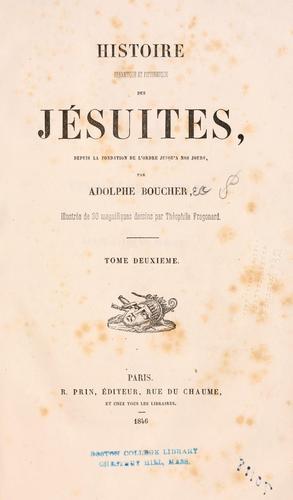 Download Histoire dramatique et pittoresque des Jsuites depuis la fondation de l'ordre jusqu' nos jours