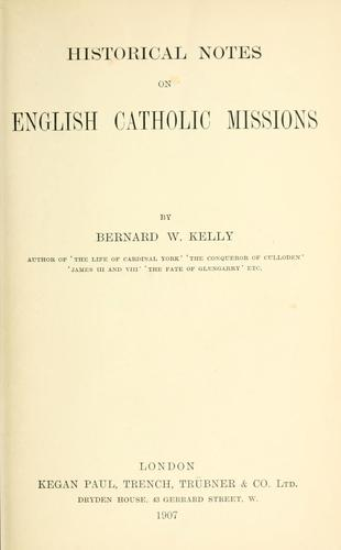 Download Historical notes on English Catholic missions.
