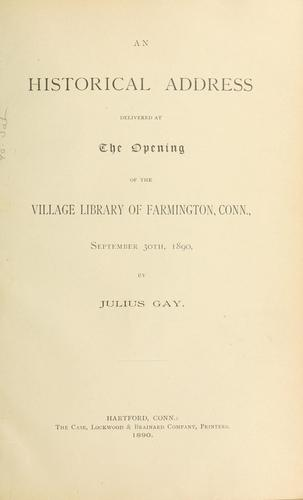 Historical pamphlets, Julius Gay, Farmington by