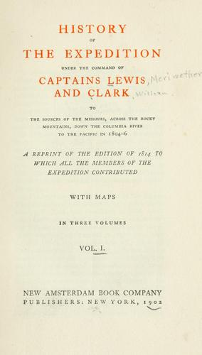 Download History of the expedition under the command of Captains Lewis and Clark