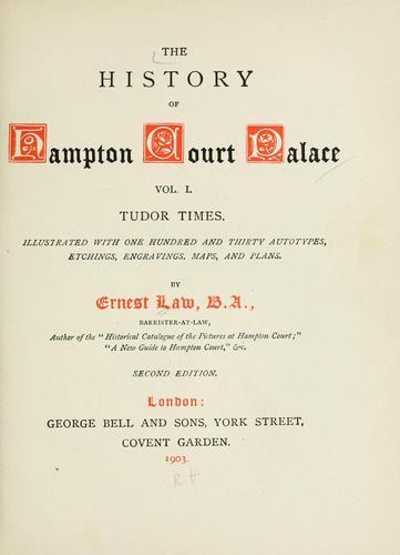 The history of Hampton Court Palace.