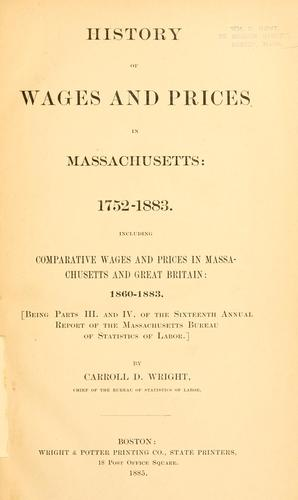 Download History of wages and prices in Massachusetts: 1752-1883.