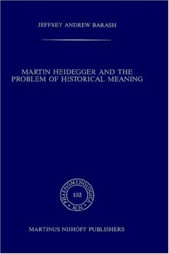 Download Martin Heidegger and the problem of historical meaning