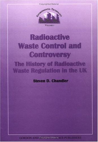 Radioactive waste control and controversy