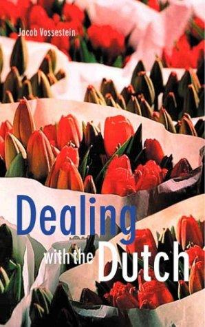 Download Dealing with the Dutch