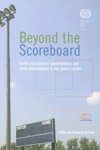 Beyond the Scoreboard by Giovanni di Cola