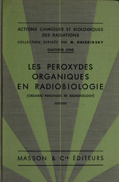 Actions chimiques et biologiques des radiations by