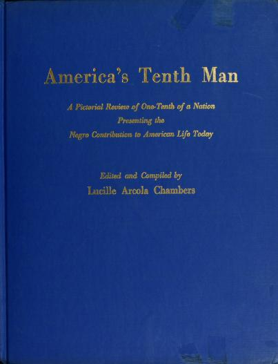 America's tenth man by Lucille Arcola Chambers