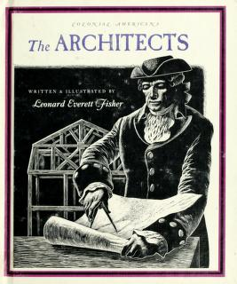 Cover of: The architects | Leonard Everett Fisher