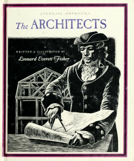 The architects by Leonard Everett Fisher