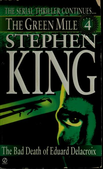Cover of: The Bad Death of Eduard Delacroix. | Stephen King