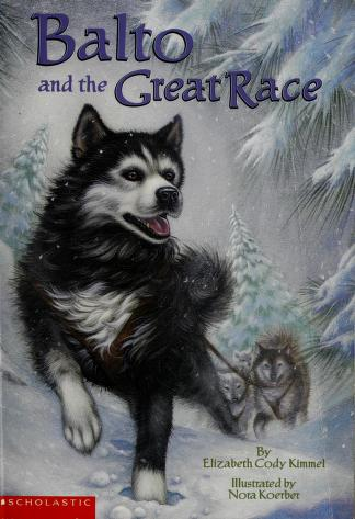 Cover of: Balto and the Great Race | Elizabeth Cody Kimmel