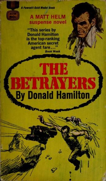 Cover of: The betrayers | Donald Hamilton