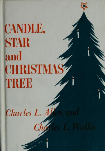 Candle, star, and Christmas tree by Charles Livingstone Allen