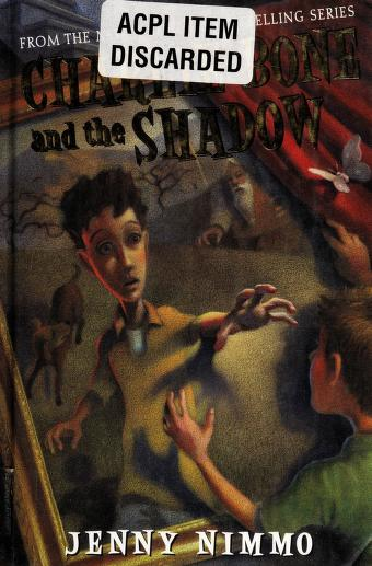 Cover of: Charlie Bone and the shadow | Nimmo, Jenny.