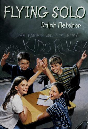 Cover of: Flying solo | Ralph J. Fletcher