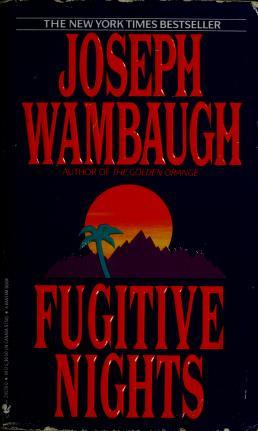 Cover of: Fugitive nights | Joseph Wambaugh